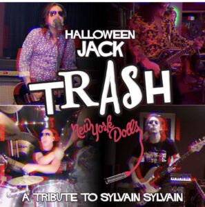 Supergroup Halloween Jack Premier TRASH as Tribute to Sylvain Sylvain