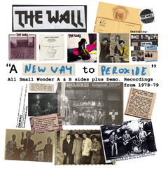 The Wall: A New Way To Peroxide – album review