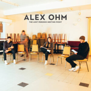 Alex Ohm - The Lost Persons Meeting Point
