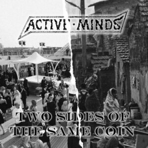 Active Minds Two Sides Of The Same Coin