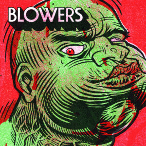 Blowers: S/T – album review and interview.