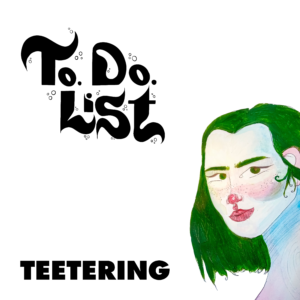 to.do.list: Teetering – single review