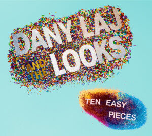 Dany Laj And The Looks